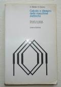 CALCOLO E DISEGNO DELLE MACCHINE ELETTRICHE. Manuale con esempi ed esercizi applicativi