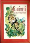 Gli Animali - da fiabe, romanzi e poesie