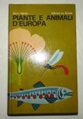 PIANTE E ANIMALI D'EUROPA