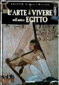 L'Arte di Vivere nell'antico Egitto