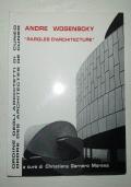 ANDRE WOGENSCKY – PAROLES D'ARCHITECTURE (testo francese-italiano )