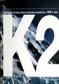 K2 - Le immagini più belle delle spedizioni italiane dal 1909 a oggi