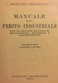 Manuale del perito industriale - Per le aziende meccaniche, metallurgiche, elettriche e radioelettriche