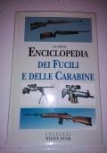 ENCICLOPEDIA DEI FUCILI E DELLE CARABINE
