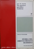 STORIA DEL DIRITTO PRIVATO MODERNO - Con particolare riguardo alla Germania. Presentazione di Umberto Santarelli. Vol. 2.
