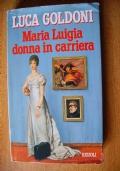 MARIA LUIGIA DONNA IN CARRIERA