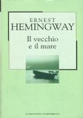 Il vecchio e il mare. Ernest Hemingway. La biblioteca di Repubblica. 2002.
