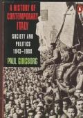 A history of contemporary Italy Society and politics 1943-1988