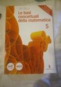 Le basi concettuali della matematica 5