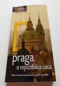 PRAGA E REPUBBLICA CECA - LE GUIDE DI NATIONAL GEOGRAPHIC