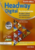Headway digital pre-intermediate student's book and workbook with culture and literature