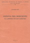 Genova nel Duecento. Il Capitolo di San Lorenzo