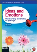 IDEAS AND EMOTIONS Understanding and sharing: six pathways