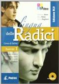 La lingua delle radici. Corso di latino. Esercizi 1 ediz. blu