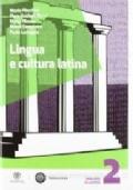LINGUA E CULTURA LATINA 2 SET - Edizione mista/Vol.2+Espansione on line