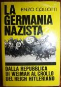 La Germania nazista- Dalla repubblica di Weimar al crollo del Reich hitleriano