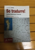 SO TRADURRE! versioni di latino per il biennio