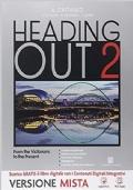 Heading out. Per i Licei. Con e-book. Con espansione online. Vol. 2