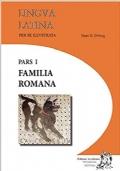 LINGUA LATINA PER SE ILLUSTRATA, FAMILIA ROMANA PARS I