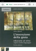 L'invenzione della gioia: educarsi al vino