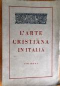 L'ARTE CRISTIANA IN ITALIA