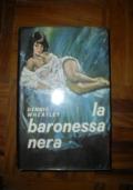 LA BARONESSA NERA - 1° ED