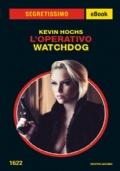 L'operativo Watchdog