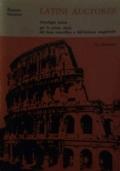 Latini Auctores . Antologia latina per le prime classi del Liceo Scientifico e dell'Istituto Magistrale