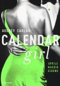 CALENDAR GIRL: APRILE - MAGGIO - GIUGNO
