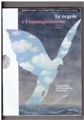 Le regole e l'immaginazione. Seconda edizione. Grammatica e educazione linguistica.