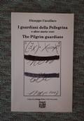 I guardiani delle Pellegrina e altre storie vere