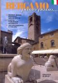 Bergamo passo passo ... Nuova guida pratica della città