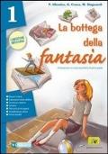 La bottega della fantasia. Un libro per fare e per vedere-Il mito e l'epica-Fascicolo Invalsi. Per la Scuola media