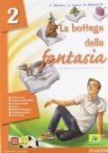 La bottega della fantasia 2. Un libro per fare e per vedere 2-Letteratura italiana dalle origini alla metà dell'Ottocento. Per la Scuola media