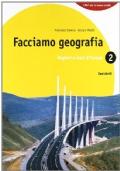 FACCIAMO GEOGRAFIA- Regioni e stati d'Europa- VOL.2