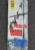 C'era una volta Genova il porto