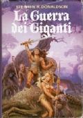 La Guerra dei Giganti - Libro Secondo delle Cronache di Thomas Covenant l'Incredulo