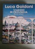 Viaggio in provincia, Roma inclusa