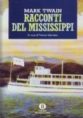 Racconti del Mississippi (2 vol. in cofanetto)
