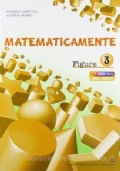 Matematicamente figure. Vol. 3. Per la Scuola media