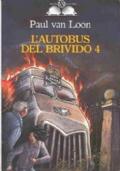 L'AUTOBUS DEL BRIVIDO 4