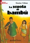 LA SCUOLA DI BAMBU'