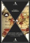 Antonin Artaud. Forsennare il soggettile