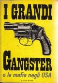 I grandi gangster e la mafia negli USA