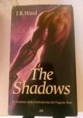 J.R. Ward: The shadows - PARTECIPA ALL'OFFERTA: ACQUISTANDO ALMENO 2 LIBRI SCONTO DEL 20% SUL TOTALE(spedizione esclusa)