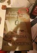 Judith McNaught: Qualcosa di meraviglioso - PARTECIPA ALL'OFFERTA: ACQUISTANDO 3 LIBRI IL MENO CARO LO PAGHI LA META'