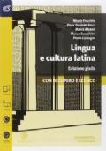 Lingua e cultura latina - Edizione gialla - Con recupero e lessico