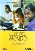 LUCE DEL MONDO - VOLUME UNICO