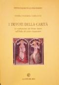 I devoti della carità. Le confraternite del Divino amore nell'Italia del primo cinquecento