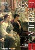 Res et fabula. Vol. 1: Dalle origini alla fine della Repubblica.
